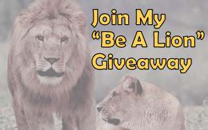 be a lion giveaway
