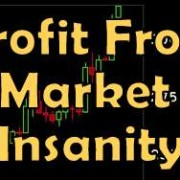 profit from market insanity