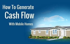 Mobile Home Cash Flow